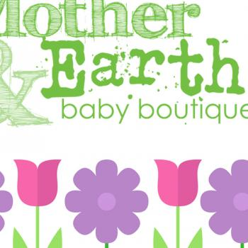 Mother & Earth Presents!